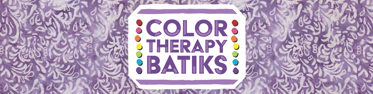 Color Therapy Batiks